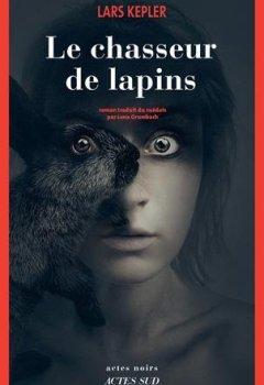 Livres Couvertures de Le chasseur de lapins