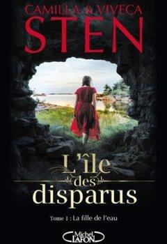 Livres Couvertures de L'île des disparus - tome 1 La fille de l'eau (01)