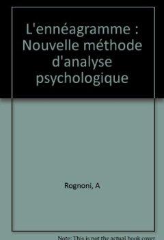 Livres Couvertures de L'ennéagramme : Nouvelle méthode d'analyse psychologique