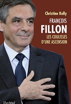 Livres Couvertures de François Fillon: Les coulisses d'une ascension