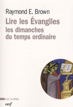 Livres Couvertures de Lire les Evangiles : Les dimanches du temps ordinaire
