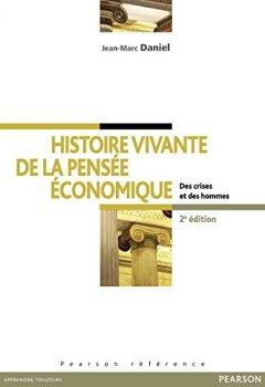 Livres Couvertures de Histoire vivante de la pensée économique: Des crises et des hommes