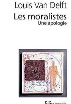 Livres Couvertures de Les Moralistes. Une apologie