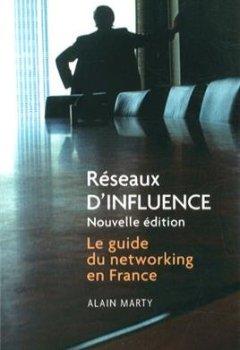 Livres Couvertures de Réseaux d'influence: Le guide du networking en France