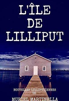 Livres Couvertures de L'ILE DE LILLIPUT: Nouvelles lilliputiennes extraordinaires