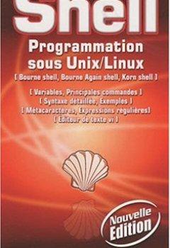 Livres Couvertures de Shell : Programmation sous Unix/Linux