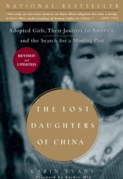 Buchdeckel von The Lost Daughters of China: Adopted Girls, Their Journey to America, and the Search for a Missing Past: Adopted Girls, Their Journey to America, and the Search fora Missing Past