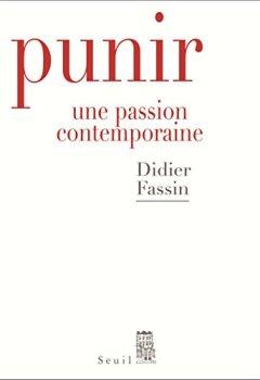 Livres Couvertures de Punir. Une passion contemporaine