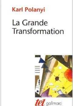 Livres Couvertures de La Grande Transformation: Aux origines politiques et économiques de notre temps