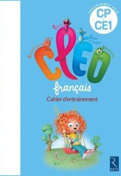 Livres Couvertures de C.L.E.O. CP/CE1 - Cahier d'entraînement - Nouveau programme 2016