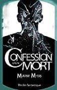 Confession d'un mort