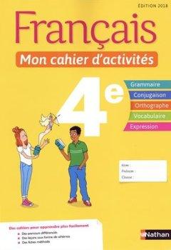 Livres Couvertures de Français - Mon cahier d'activités - 4e