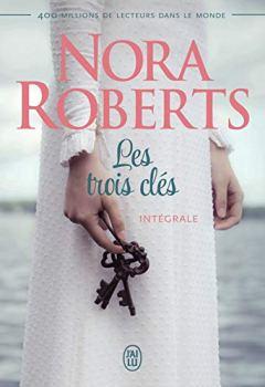 Livres Couvertures de Les trois clés (L'intégrale) (Nora Roberts)