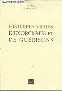 Livres Couvertures de Histoires vraies d'exorcismes et de guérisons