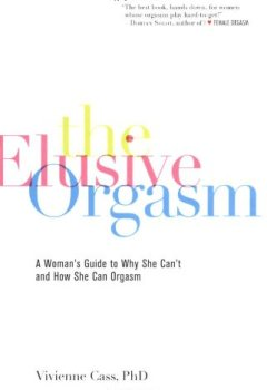 Livres Couvertures de The Elusive Orgasm: A Woman's Guide to Why She Can't and How She Can Orgasm