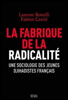 Livres Couvertures de La fabrique de la radicalité