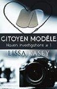 Citoyen modèle: Haven Investigations #1