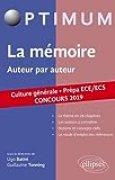 La mémoire, auteur par auteur. Prépa ECE/ECS. Concours 2019