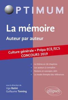 Livres Couvertures de La mémoire, auteur par auteur. Prépa ECE/ECS. Concours 2019