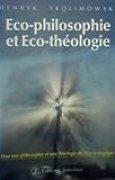 Eco-philosophie et éco-théologie