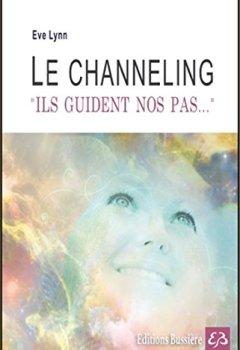 Livres Couvertures de Le channeling - Ils guident nos pas...