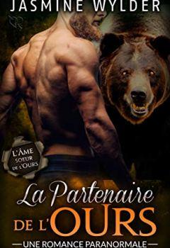 Livres Couvertures de La Partenaire de l'Ours: Une Romance Paranormale (L'Âme soeur de l'Ours t. 5)