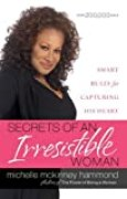 Secrets of an Irresistible Woman: Smart Rules for Capturing His Heart (English Edition)