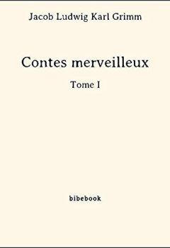 Livres Couvertures de Contes merveilleux - Tome I
