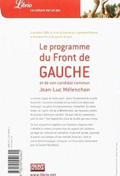 L'humain d'abord : Le programme du Front de Gauche et de son candidat commun Jean-Luc Mélenchon de Indie Author