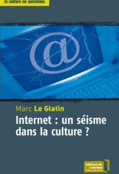 Livres Couvertures de Internet : un séisme dans la culture ?