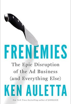 Livres Couvertures de Frenemies: The Epic Disruption of the Ad Business (and Everything Else)