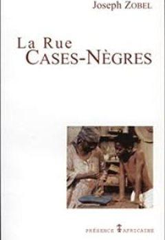La Rue Cases Nègres