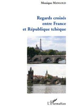 Regards croisés entre France et République tchèque de Indie Author