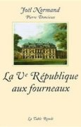 Livres Couvertures de La Ve République aux fourneaux. Les mémoires du chef des cuisines de l'Elysée