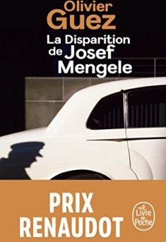Telecharger La disparition de Josef Mengele de Olivier Guez