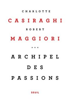 Livres Couvertures de Archipel des passions
