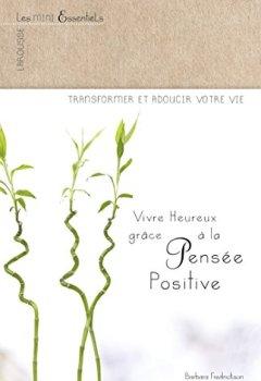 Livres Couvertures de Vivre heureux grâce à la pensée positive