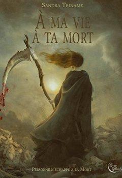 Livres Couvertures de À ma vie, à ta mort: Un thriller fantastique époustouflant