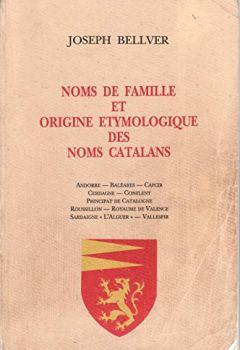 Livres Couvertures de Noms de famille en Catalogne : Andorre, Baléares, Capcir, Cerdagne, Conflent, Principat de Catalogne