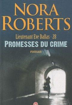 Livres Couvertures de Lieutenant Eve Dallas, Tome 28 : Promesses du crime