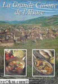 Livres Couvertures de La grande cuisine d'alsace
