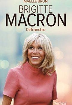 Livres Couvertures de Brigitte Macron l'affranchie