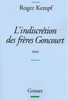 Livres Couvertures de L'indiscrétion des frères Goncourt - Prix Femina de l'essai 2004