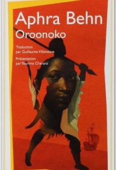 Livres Couvertures de Oroonoko : Ou la Véritable histoire de l'esclave royal