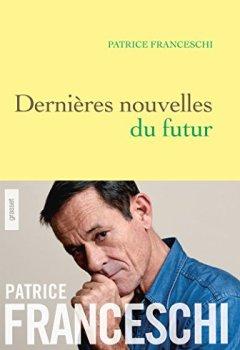 Livres Couvertures de Dernières nouvelles du futur