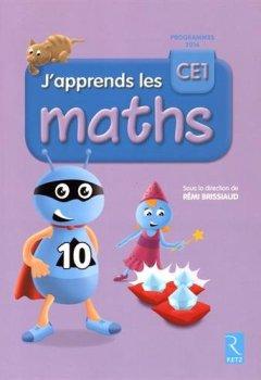 Livres Couvertures de J'apprends les maths CE1 (nouvelle édition conforme aux programmes 2016)