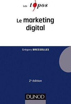 Livres Couvertures de Le marketing digital - 2e éd.