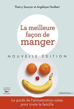 Livres Couvertures de La Meilleure façon de manger (NE): Le guide de l'alimentation saine pour toute la famille