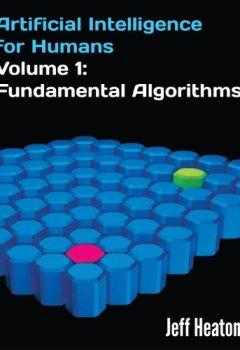 Livres Couvertures de Artificial Intelligence for Humans, Volume 1: Fundamental Algorithms (English Edition)