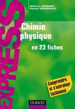 Livres Couvertures de Chimie physique en 23 fiches
